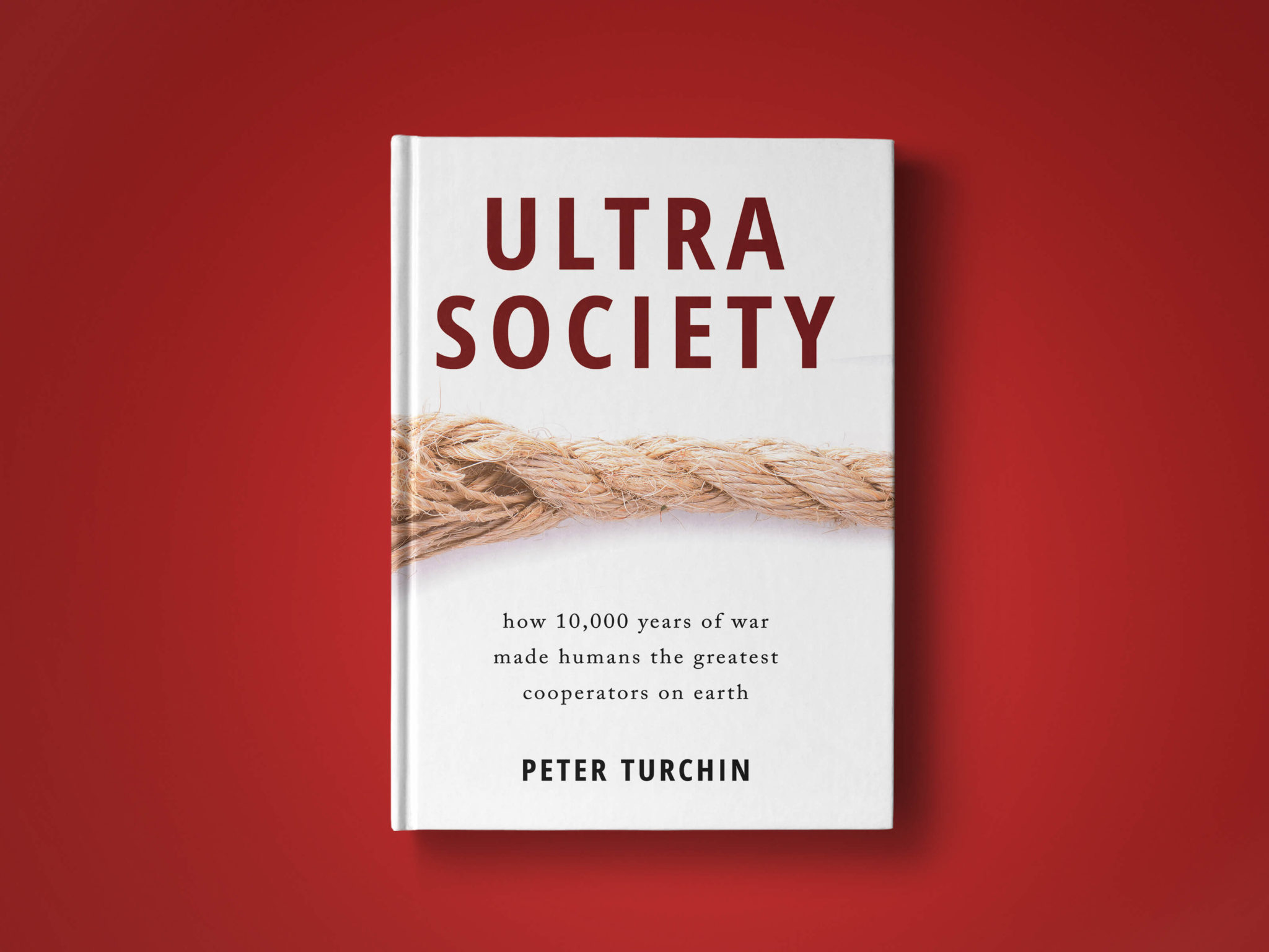 "Fron cover mockup of a book by Peter Turchin, ""Ultrasociety""."